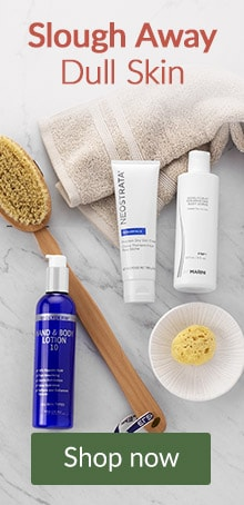 Slough away dull skin. Click here to shop bath and body exfoliators.